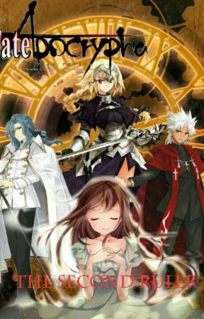 Fate Apocrypha The Second Ruler
