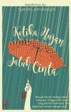 Ketika Hujan Jatuh Cinta by Syarifah_almahdaly30