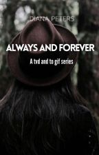 Always and Forever [TVD/TO gif series] by Dianapeters18