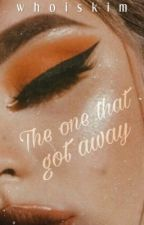 The One That Got Away | Editing ✓ by whoiskim