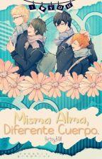 Misma Alma, Diferente Cuerpo. [TsukkiYama] (Recreando) by BetsyBM