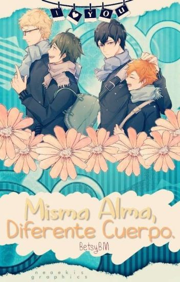 Misma Alma, Diferente Cuerpo.