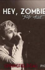 Hey, Zombie {Niall Horan} by SpringfieldGal
