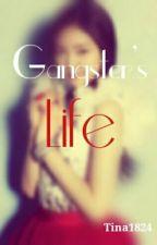 Gangster's Life by cjane0203
