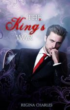 The King's War by immortal-hearts