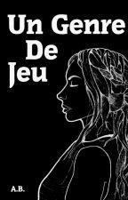 Un Genre de Jeu by GuillaumeBrd