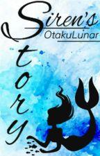 Siren's Story  by OtakuLunar