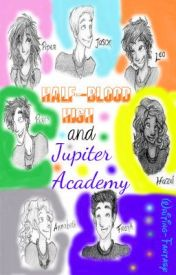 Half-Blood High and Jupiter Academy by Writing-Fantasy