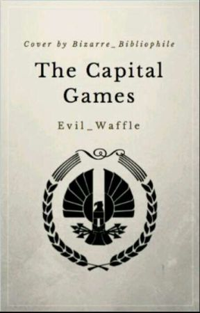 The Capital Games {A Chatroom}  by Evil_Waffle