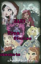 EVER AFTER HIGH: REAL STORIES #EAHWattyAwards2017 by _Lokiness_19