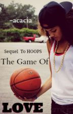 The Game of LOVE (Sequel) by -acacia