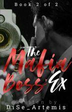 The Mafia Boss' Ex by DiSe_Artemis