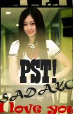 PST! SADAKO I Love YOU! (Park Jiyeon one shot) by SiFeelingerangAko