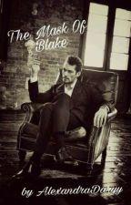 Masca lui Blake by AlexandraDaryy