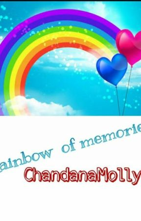 Rainbow Of Memories by ChandanaMolly