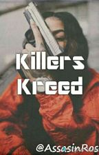 Killers Kreed by AssassinRose15