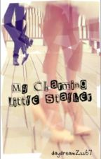 My Charming Little Stalker (A Short Story) by daydreamZzz67