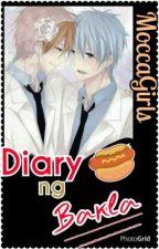 Diary ng Bakla by MoccaGirls