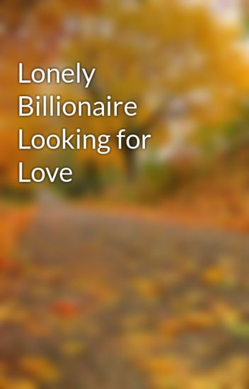 Lonely looking for love