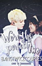 we're the perfect two // m.yg  x  h.mm by bangtwicecouples
