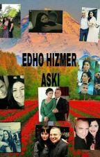 EDHO HIZIR MERYEM AŞKI  by meryemgrc