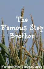 The Famous Step Brother {One Direction} by ignorebutterfliesx