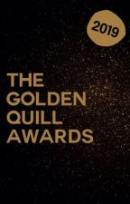 The Golden Quill Awards - [ Closed for judging ] by thegoldenquillawards