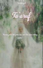 Ta'aruf by FarahFauziah1