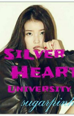 SILVER HEART UNIVERSITY(complete) by sugarpink25