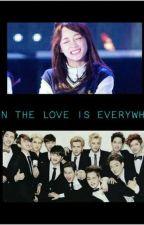 When The Love Is Everywhere - EXO FF by regiiiregiii