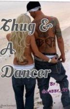 Thug & A Dancer [DISCONTINUED] by __BGR__