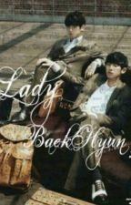 Lady BaekHyun? ||TERMINADA || by estevez1