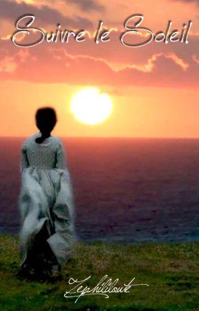 Suivre le Soleil by Zephililoute