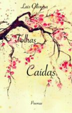 Folhas Caídas by lahholland2000