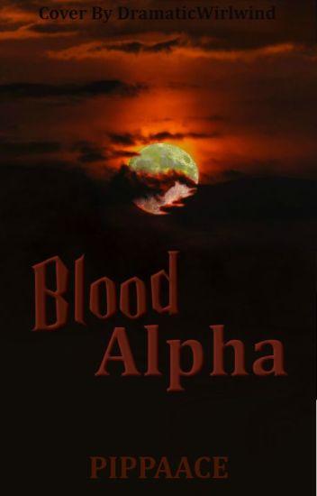 Blood Alpha