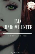 Uma Shadowhunter  by Lightwoodd00
