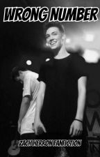 Wrong Number//Zach Herron Fanfiction by xobraylee