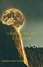 The Flow Of Verbose  by Tejhasswwini