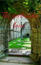 The Forbidden Love.  by nisha_gak