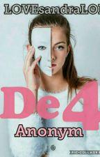 De4 Anonym by LOVEsandraLOL