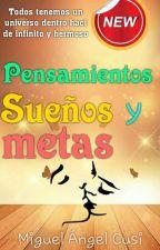 Pensamientos Sueños Y Metas by user12735236