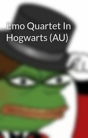 Emo Quartet In Hogwarts (AU) by noicesetoftupperware
