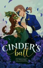 Cinder's Ball (Incomplete) by cjyoung24
