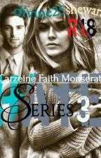 Hate Series 3: CARZEINE FAITH by divine29shewaram