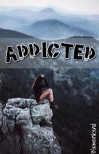 Addicted  by Blxmenkxnd