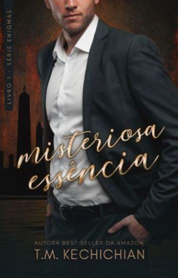 Misteriosa Essência | Vol. I [RETIRADA 08.06.18]