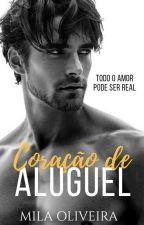 Coração de aluguel by Miila_Oliveira