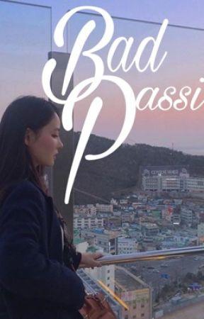 Bad Passion (NP, Tống) by Dzlilholix