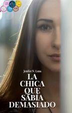 La Chica Que Sabía Demasiado by JeniferNLuna