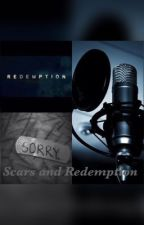 Scars and Redemption  by babybre123